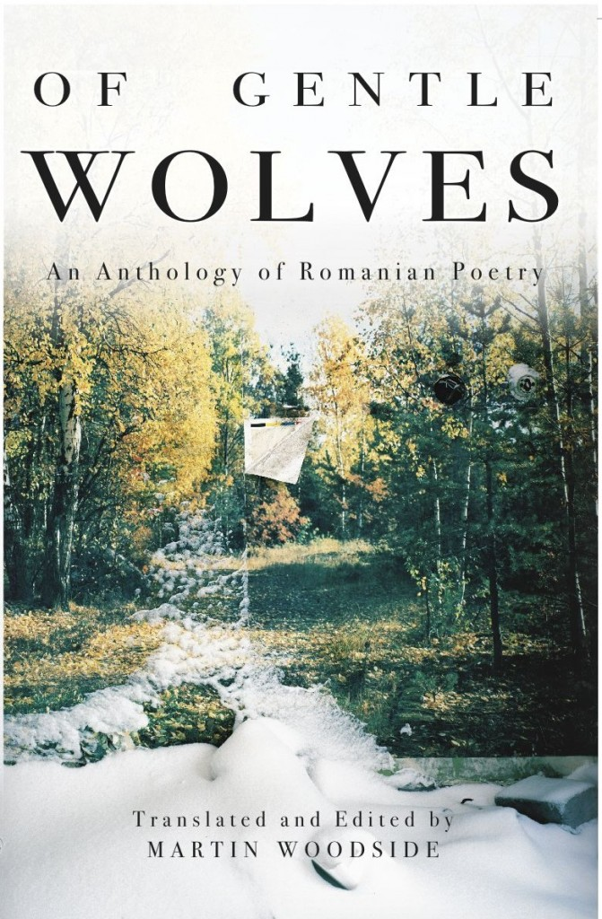 Of Gentle Wolves: An Anthology of Romanian Poetry