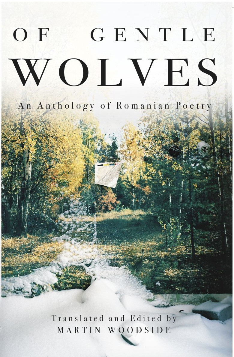 <em>Of Gentle Wolves: An Anthology of Romanian Poetry</em>