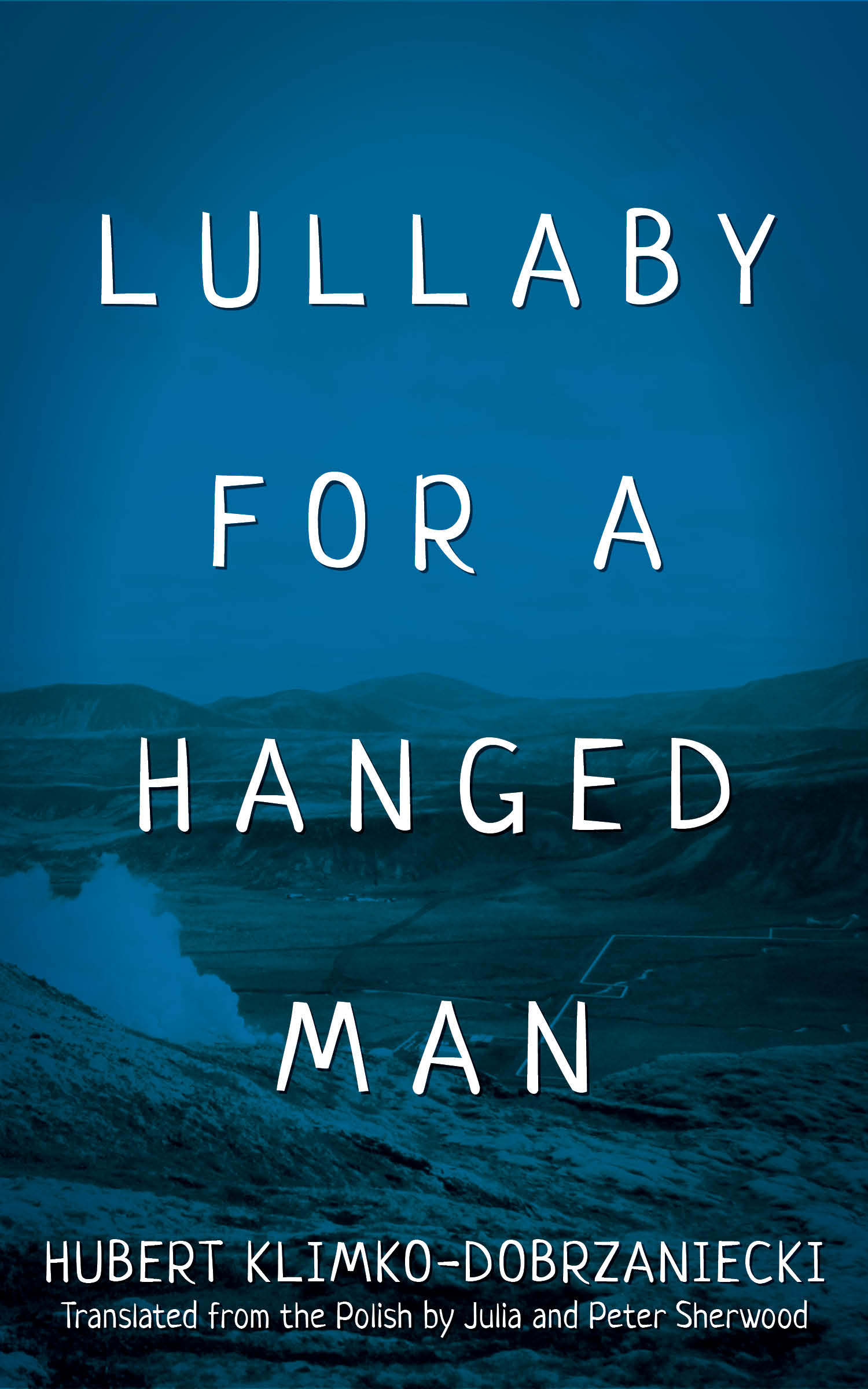 <em>Lullaby for a Hanged Man</em>