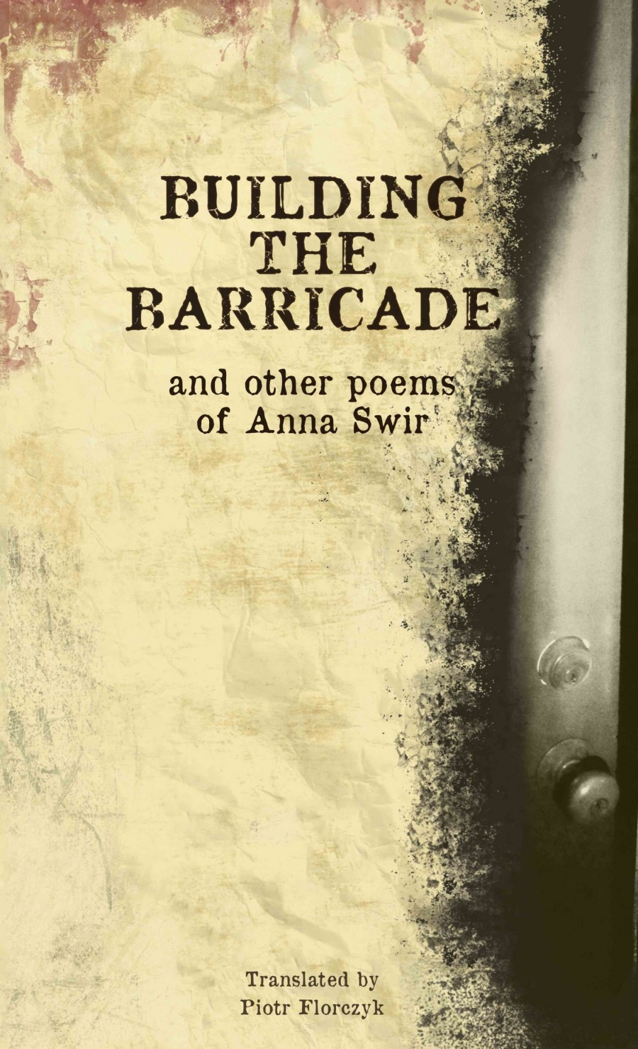 Building the Barricade and Other Poems
