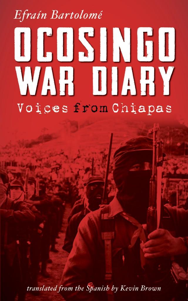 Ocosingo War Diary: Voices from Chiapas