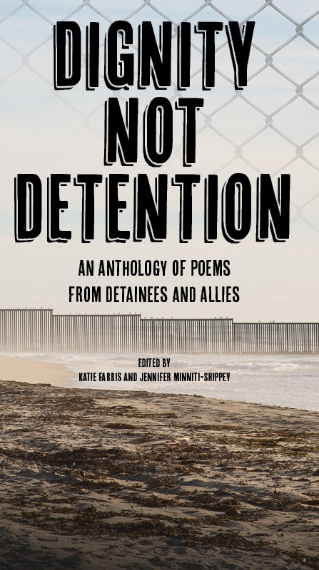 Dignity Not Detention Anthology
