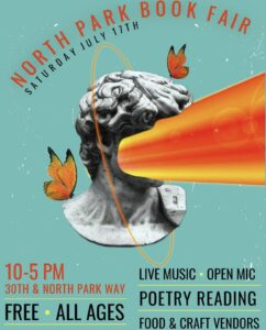 Flyer for the North Park Book Fair. A marble bust with an orange stream of light shooting from the face, surrounded by monarch butterflies on a teal background.